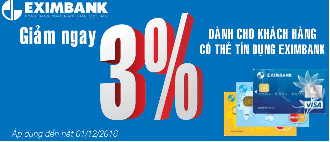 CHƯƠNG TRÌNH GIẢM GIÁ 3% THẺ TÍN DỤNG EXIMBANK