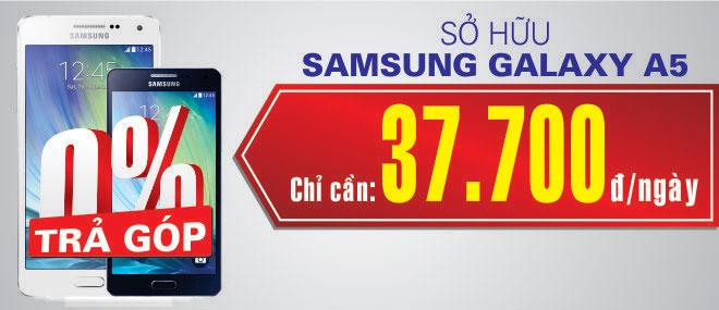 Trả góp điện thoại Samsung Galaxy A5 - 0% Lãi Suất