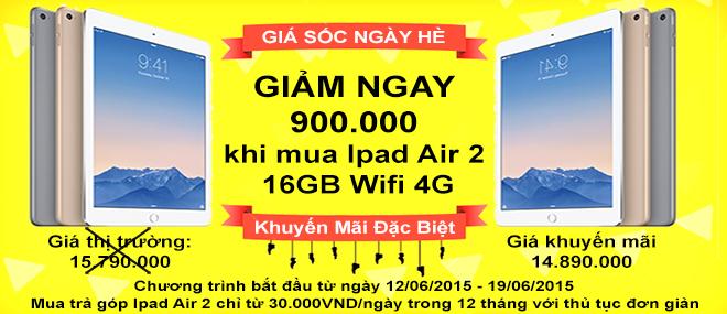 Khuyến Mãi Giảm Giá Ipad Air 2 Wifi 4G 16Gb